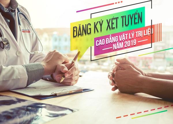 Đăng ký xét tuyển Cao đẳng Vật Lý trị liệu TP.HCM năm 2019