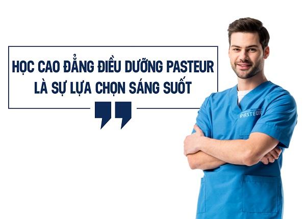 Sự lựa chọn đúng đắn khi học Cao đẳng Điều dưỡng Pasteur