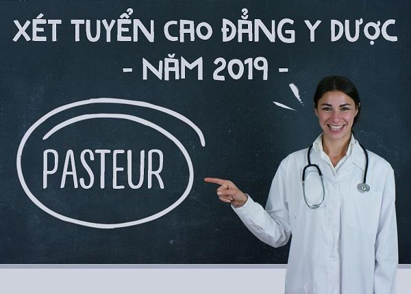 Xét tuyển Cao đẳng Y Dược Pasteur năm 2019