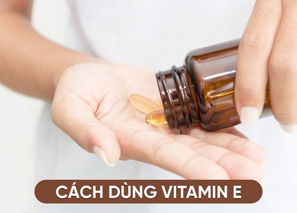 Cách dùng Vitamin E đúng cách