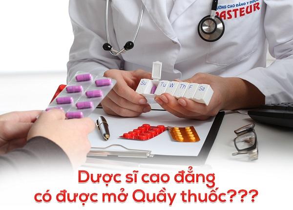 Dược sĩ cao đẳng có được mở quầy thuốc
