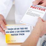 Những thuận lợi học Văn bằng 2 Cao đẳng Dược Pasteur TPHCM 2019