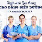 Thông báo tuyển sinh Liên thông Cao đẳng Điều dưỡng Pasteur TPHCM năm 2019