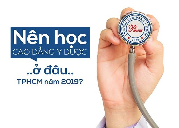 Địa chỉ học Cao đẳng Y Dược tốt tại TPHCM