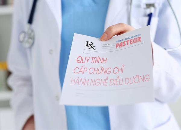 Quy trình cấp chứng chỉ hành nghề điều dưỡng mới nhất