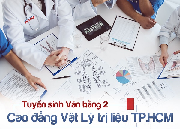 Trường Cao đẳng Y Dược Pasteur tuyển sinh Văn bằng 2 Cao đẳng Vật lý trị liệu