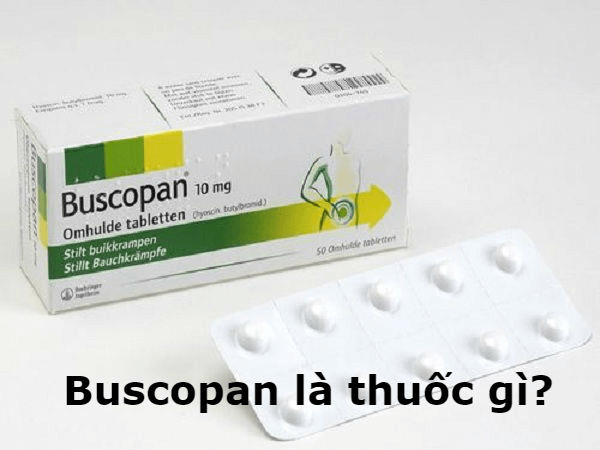 Giới Thiệu Chung Về Thuốc Buscopan®