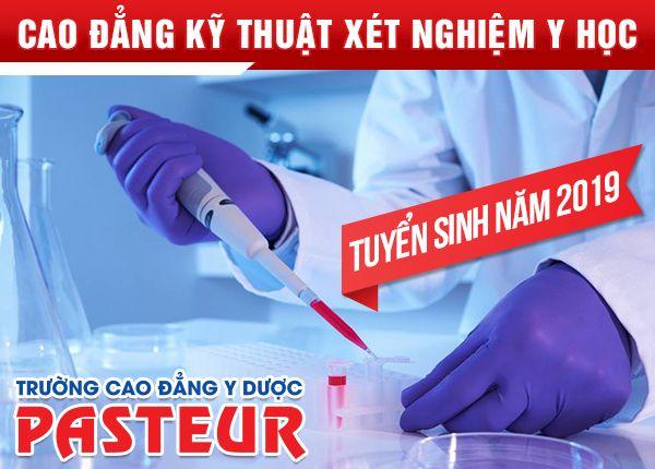 học Cao đẳng Xét nghiệm TP HCM tại Trường Cao đẳng Y Dược Pasteur