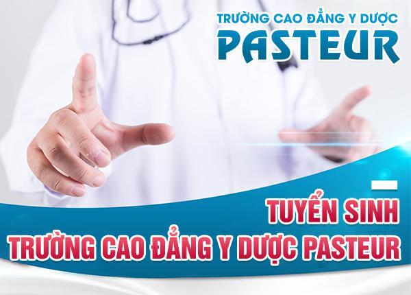 Trường Cao đẳng Y Dược Pasteur - địa chỉ gửi gắm ước mơ ngành Y Dược