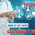 Có nên học Trường Cao đẳng Y Dược Pasteur tại TPHCM 2019?