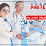 Trường Cao đẳng Y Dược Pasteur: Ngôi trường học tập đáng mơ ước