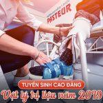 Phương thức xét tuyển Cao đẳng Kỹ thuật Vật lý trị liệu TPHCM năm 2019