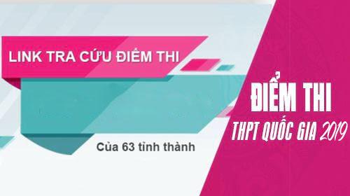 Link Tra Cuu Diem Thi Thpt Quoc Gia 2018 Cua 63 Tinh Thanh