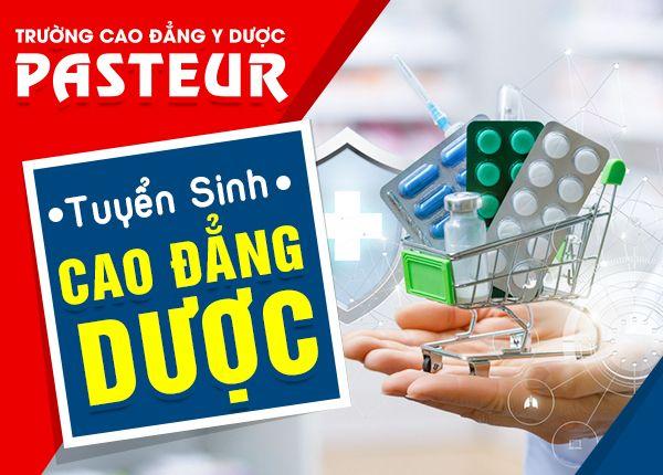 Tuyen Sinh Cao Dang Duoc Pasteur 6 12