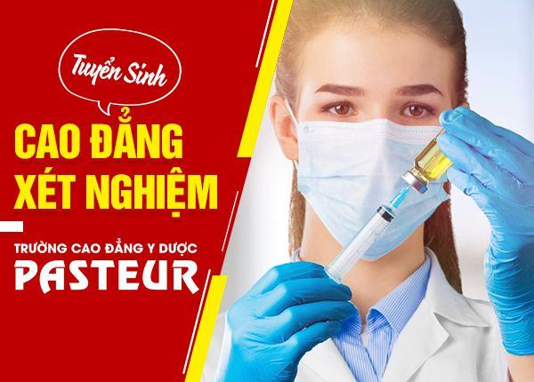 Tuyen Sinh Cao Dang Xet Nghiem Pasteur 10 12