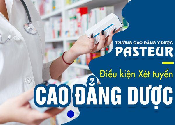 Dieu Kien Xet Tuyen Cao Dang Duoc Pasteur 29 1