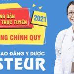 Hướng dẫn nhập học trực tuyến tại Trường Cao đẳng Y Dược Pasteur năm 2021